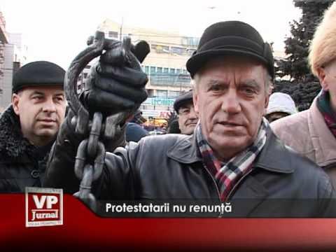Protestatarii nu renunţă