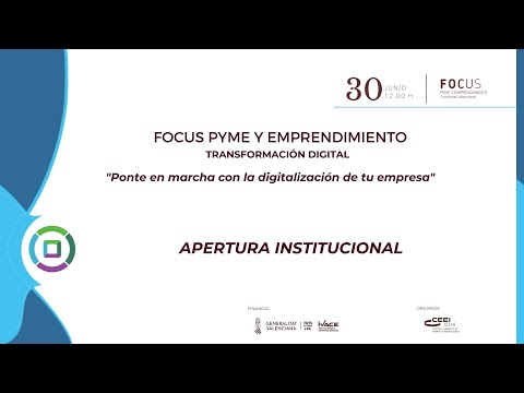 Apertura institucional Focus Pyme y Emprendimiento Transformación digital[;;;][;;;]