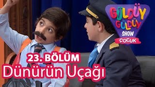 Güldüy Güldüy Show Çocuk 23. Bölüm, Dünürün Uçağı