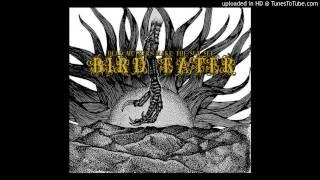 Bird Eater - You Don't Belong Here