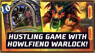 Hustling Game With Howlfiend Warlock! | The Boomsday Project | Hearthstone