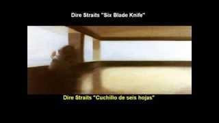 Dire Straits - Six Blade Knife (Subtitulos español - inglés)