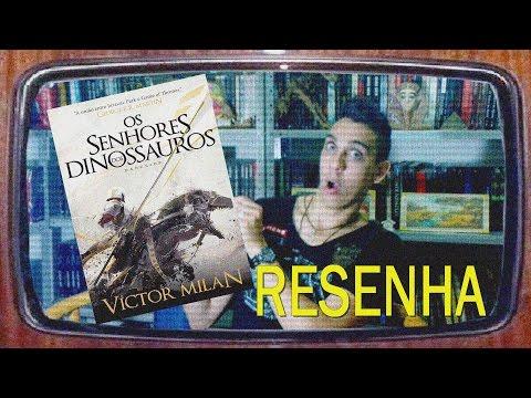 [RESENHA] Os Senhores dos Dinossauros - Victor Milán - Livro de Fantasia Medieval