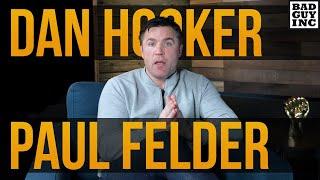 Fight of the year expectations…Dan Hooker vs Paul Felder...