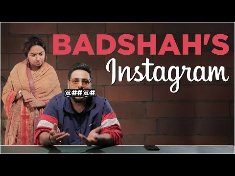 If Badshah's Instagram Came To Life | MostlySane - MostlySane