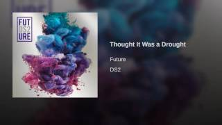 Though it was a drought (EXPLICIT)
