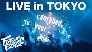 FUTURE BOYZ / LIVE @ ATOM TOKYO, 19 MAY 2017