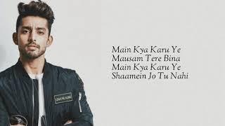 Tera Shehar (Lyrics) | Himansh Kohil, Pia B | Amaal Mallik | Mohd. Kalam | Manoj Muntashir | Shabby