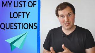 Lofty Questions list