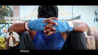 INDIAN MMA FIGHTER SHRIKANT SATHE | MOTIVATION | Directed by Vishal Patil