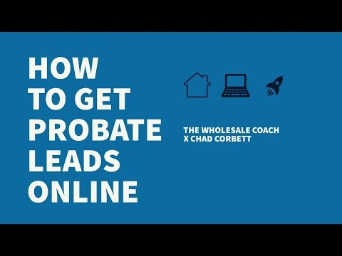How to Get Probate Leads ONLINE!!! Probate Expert TELLS ALL!