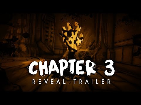 """Bendy and the Ink Machine: Chapter Three"" - Reveal Trailer 2017 thumbnail"
