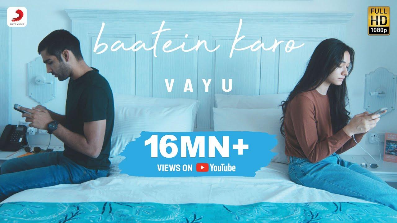 Vayu - Baatein Karo | Official Music Video , Lyrics - Vayu Lyrics