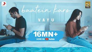 Vayu - Baatein Karo | Official Music Video - YouTube