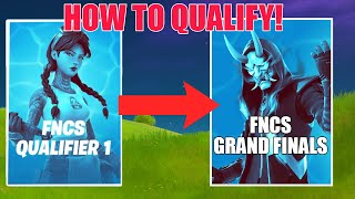 How To QUALIFY FOR GRAND FINALS In FNCS! Fortnite FNCS