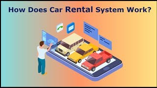 How Does Car Rental System Work