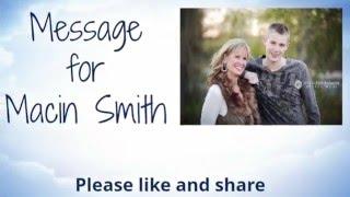 Message For Macin Smith