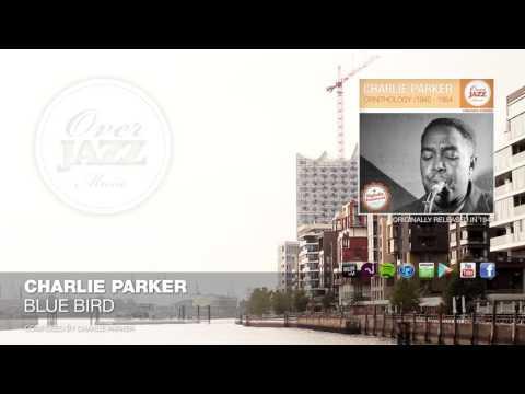 Charlie Parker - Blue Bird (1947)