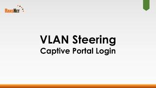 VLAN Steering Over Captive Portal Login