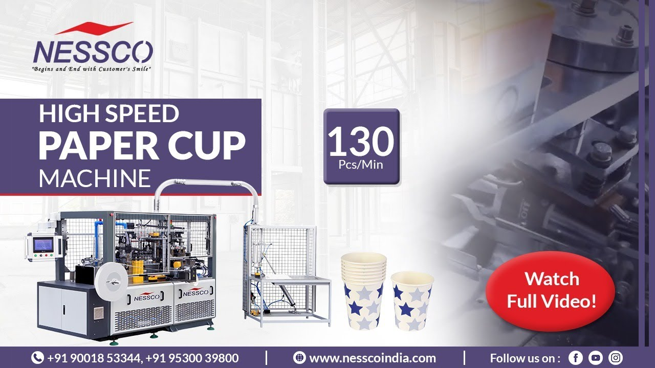 Paper Cup Making Machine   A Leading Machinery Supplier   Nessco