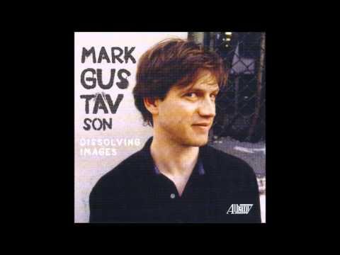 """MARK GUSTAVSON: """"JAG"""" for Chamber Ensemble (1991)"""