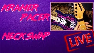 Kramer Pacer Neck Swap Live!