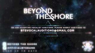 Beyond the Shore - ViDA (the illusion ) Jorge Coronel