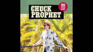 """Chuck Prophet - """"Bobby Fuller Died For Your Sins"""" (Official Audio)"""