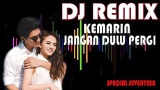 DJ KEMARIN - REMIX SPECIAL SEVENTEEN
