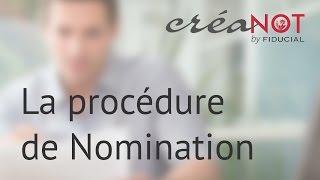 Créateurs Notaires - procédure de nomination et horodatage
