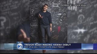 'Daily Show' host Trevor Noah to perform in Hawaii