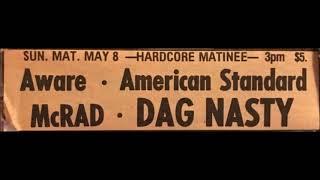 Dag Nasty - Live at CBGB, New York, NY - May 8th, 1988 (AUDIO)
