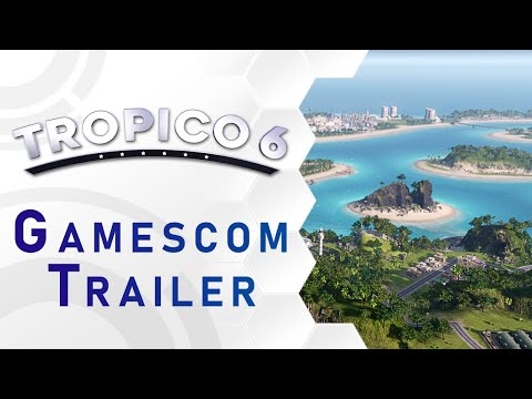 Tropico 6 - Gamescom Trailer (US) thumbnail