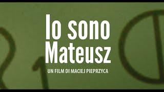 Io sono Mateusz - di Maciej Pieprzyca