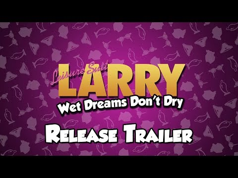 Trailer de Leisure Suit Larry - Wet Dreams Don't Dry