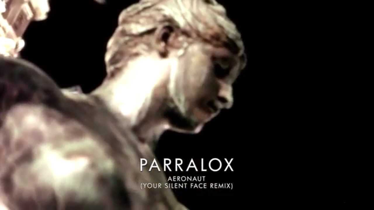 Parralox - Aeronaut (Your Silent Face Remix) (Music Video)