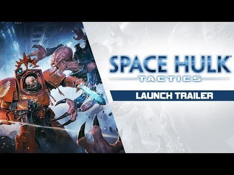 Space Hulk: Tactics - Launch Trailer thumbnail