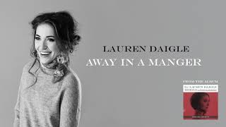 Lauren Daigle - Away In A Manger Deluxe Edition