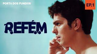 REFÉM - EPISÓDIO 1 DE 5