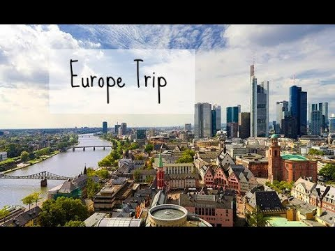Europe Trip: Germany, Austria, France, and Luxembourg