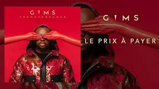 GIMS   Le Prix à Payer (Audio Officiel)