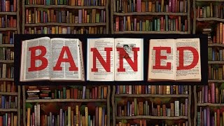 List of books banned by Governments - Censored Books Tell a History the Establishment Wants Hidden