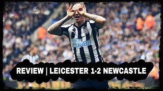 Review | Leicester City 1-2 Newcastle United