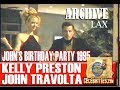 John Travolta's Birthday Dance with Kelly ...