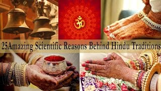 25 Amazing Scientific Reasons Behind Indian Traditions &  Culture  Hinduism Facts