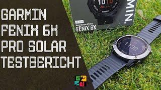 Garmin Fenix 6 Pro Solar Testbericht: Lohnt sich der Kauf der Premium Outdoor Sportuhr?