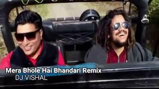 [MAHA SHIVRATRI SPECIAL SONG] Mera Bhole Hai Bhandari Remix By Dj Vishal