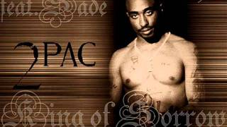 2Pac   King Of Sorrow Feat. Sade