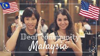 Deaf Community In Malaysia
