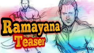 Ramayan(2021) |Teaser| First Look |1000 crore Budget|with Bollywood & Tollywood Actors.
